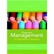 Classroom Management for Elementary Teachers,9780132693264