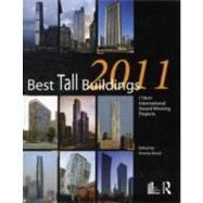 Best Tall Buildings 2011: CTBUH International Award Winning ..., 9780415683265  