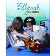 Sew Magical for Kids,9781574863291