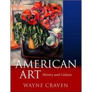 American Art: History and Culture, Revised First Edition,9780072823295