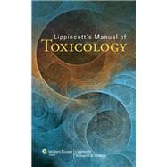 Lippincott's Manual of Toxicology, 9781451173307