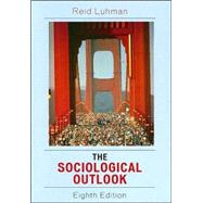 Sociological Outlook : A Text with Readings,9780742543317