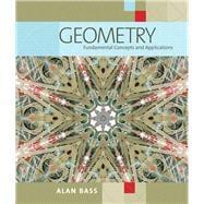 Geometry : Fundamental Concepts and Applications,9780321473318