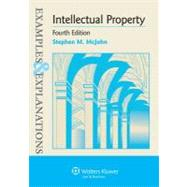Intellectual Property : Examples and Explanations,9781454803324