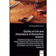 Quality of Life and Attendance in Elementary Schools, 9783639043327  