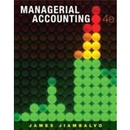 Managerial Accounting, 4th Edition, 9780470333341  