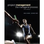 Project Management: the Managerial Process : The Managerial Process,9780073403342