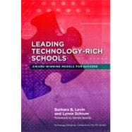 Leading Technology-Rich Schools : Award-Winning Models for Success,9780807753347