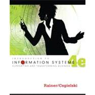 Introduction to Information Systems: Enabling and Transforming Business, 4th Edition,9781118063347