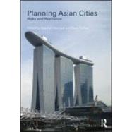 Planning Asian Cities : Risks and Resilience, 9780415563352  
