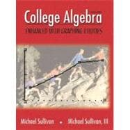 College Algebra: Enhanced With Graphing Utilities,9780130833358