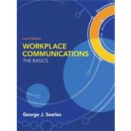 Workplace Communications: The Basics,9780205603367
