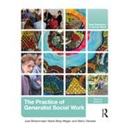 The Practice of Generalist Social Work,9780415873369