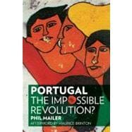 Portugal : The Impossible Revolution?, 9781604863369