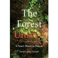 The Forest Unseen A Year's Watch in Nature, 9780670023370