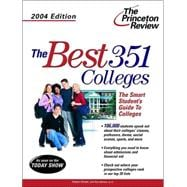 The Best 351 Colleges, 2004 Edition