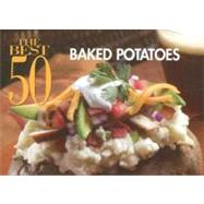 The Best 50 Baked Potatoes, 9781558673373