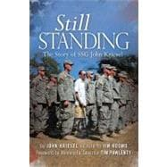 Still Standing : The Story of SSG John Kriesel, 9781592983377  