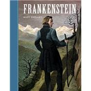 Frankenstein : Or the Modern Prometheus,9781402743382