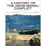 A History of the Arab-Israeli Conflict,9780205753383