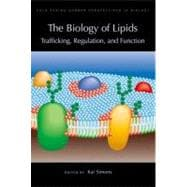 Biology of Lipids : Trafficking, Regulation, and Function: A..., 9781936113392