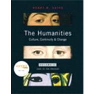 Humanities, The: Culture, Continuity, and Change, Volume 2 Reprint (with MyHumanitiesKit Student Access Code Card)