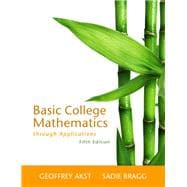 Basic College Mathematics Through Applications, 9780321733399
