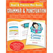 Read & Practice Mini-Books: Grammar & Punctuation; 10 Interactive Mini-Books That Help Students Build Grammar and Punctuation Skills-Independently!