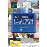 Handbook of Less-Common Nanostructures, 9781439853436  