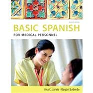 Spanish for Medical Personnel: Basic Spanish Series, 2nd Edition