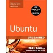 Ubuntu Unleashed 2011 : Covering 10. 10 and 11. 04, 9780672333446  