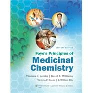Foye's Principles of Medicinal Chemistry, 9781609133450