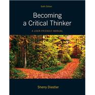 Becoming a Critical Thinker A User Friendly Manual,9780205063451