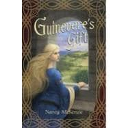 Guinevere's Gift,9780375843457