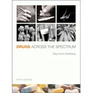Drugs Across The Spectrum with Infotrac,9780495013457