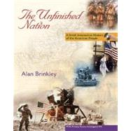 The Unfinished Nation: Brief, Interactive, Volume 1, with Primary Source Investigator and PowerWeb
