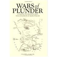 Wars of Plunder Conflicts, Profits and the Politics of Resources,9780199333462