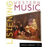 Listening to Western Music (with Introduction to Listening CD-ROM)