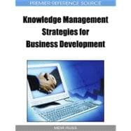 Knowledge Management Strategies for Business Development, 9781605663487  