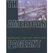 The American Pageant A History of the Republic