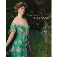 Portraits of the Belle Epoque, 9781555953492