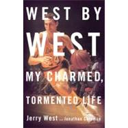 West by West : My Charmed, Tormented Life, 9780316053495  