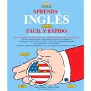 Aprenda Ingles Facil y Rapido : Learn English the Fast and F..., 9780764143496  