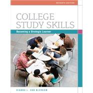College Study Skills : Becoming a Strategic Learner,9780495913511