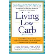 Living Low Carb : Controlled-Carbohydrate Eating for Long-Term Weight Loss,9781454903512
