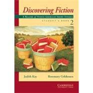 Discovering Fiction Student's Book 2: A Reader of American Short Stories,9780521003513