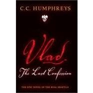 Vlad : The Last Confession, 9781402253515  