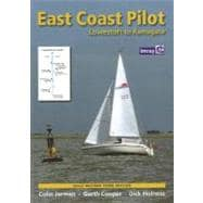 East Coast Pilot: Lowestoft to Ramsgate, 9781846233517