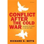 Conflict after the Cold War : Arguments on Causes of War and Peace,9780205583522