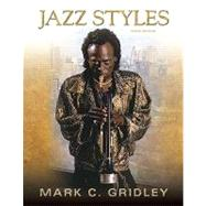 Jazz Styles : History and Analysis (with MyMusicKit Student Access Code Card)